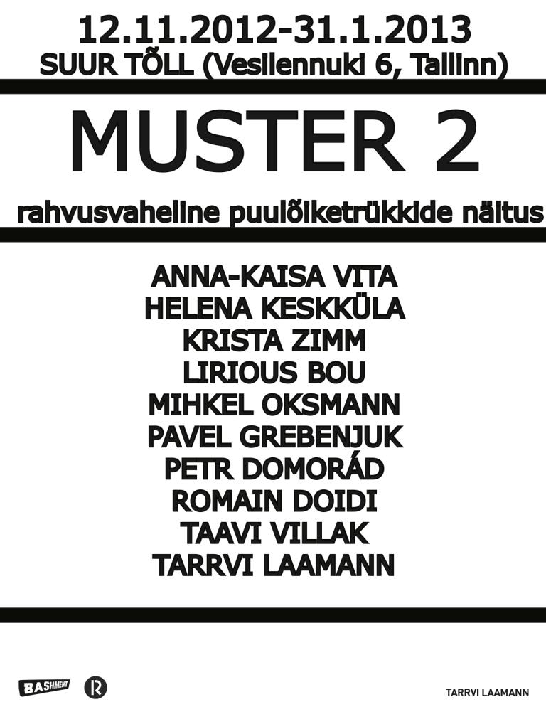 """""""Muster 2"""" @ Suur Tõll (Vesilennuki 6, Tallinn)"""