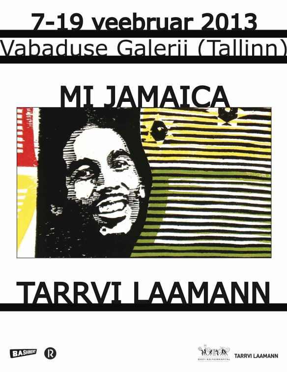 Mi Jamaica @ Vabaduse Gallery, Tallinn